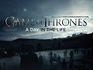 Game Of Thrones 05 A Day In The Life Show